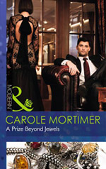 carole mortimer's A Prize Beyond Jewels